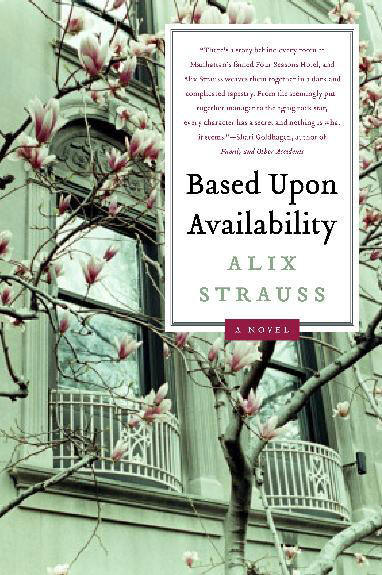 Based Upon Availability, Alix Strauss