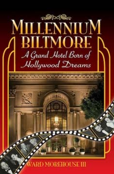 Millennium Biltmore  by Ward Morehouse III