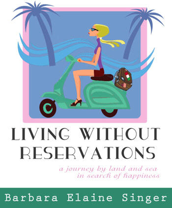 Living Without Reservations, Barbara Elaine Singer