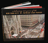 CELEBRATING 250 YEARS OF THE NEW YORK CITY ST. PATRICK'S DAY PARADE