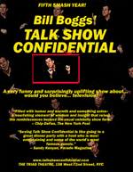 Bill Boggs, Talk Show Confidential
