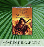 Movie Night at the Ann Norton Sculpture Gardens, Daniel Day Lewis, The Last of the Mohicans