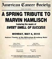 the American Cancer Society will present A Spring Tribute to Marvin Hamlisch