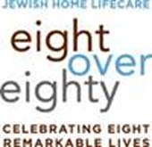 Jewish Home Lifecare Eight Over Eighty