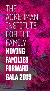 The Ackerman Institute for the Fmily Moving Families Forward Gala